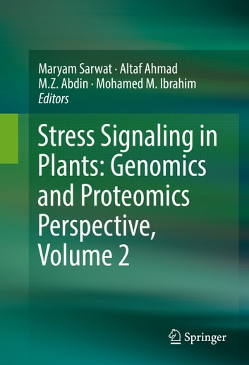 Stress Signaling in Plants: Genomics and Proteomics Perspective, Volume 2 ebook by