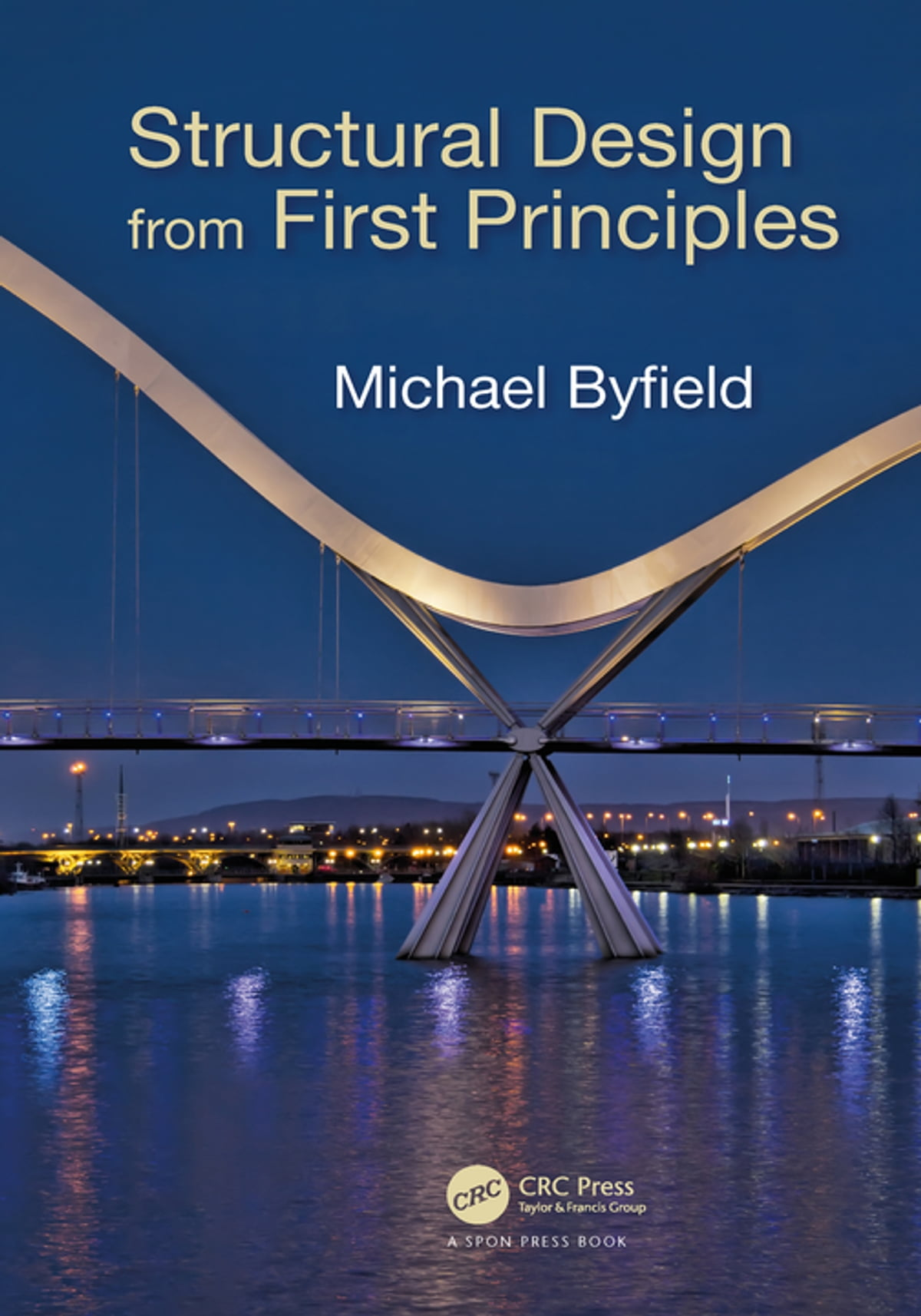 Structural Design From First Principles Ebook By Michael Byfield Electronic Circuit Mcqs 9781498741255 Rakuten Kobo