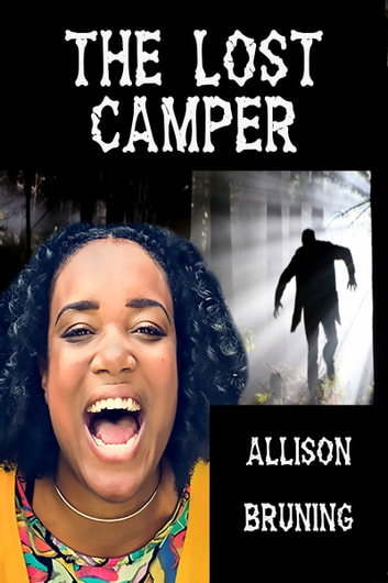 The Lost Camper ebook by Allison Bruning