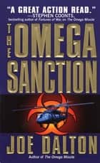 The Omega Sanction ebook by Joe Dalton
