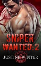 Sniper Wanted 2 - The Wanted Series, #5 ebook by Justine Winter