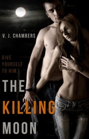 The Killing Moon ebook by V. J. Chambers