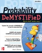 Probability Demystified 2/E ebook by Allan Bluman