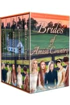 Brides of Amish Country - A Historical Mail Order Bride Collection ebook by Faith Crawford