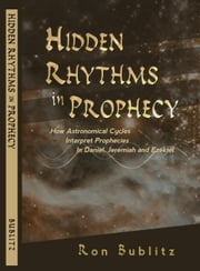 Hidden Rhythms in Prophecy ebook by Ron Bublitz
