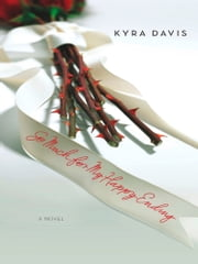 So Much For My Happy Ending (Mills & Boon M&B) ebook by Kyra Davis