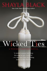 Wicked Ties ebook by Shayla Black