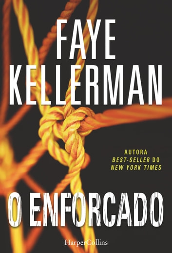 O enforcado ebook by Faye Kellerman