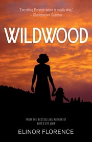 Wildwood ebook by Elinor Florence