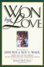 Won by Love ebook by Thomas Nelson