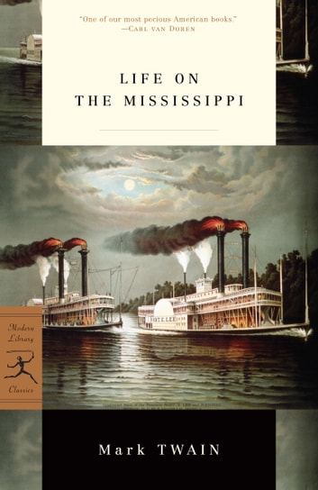 Life on the Mississippi ebook by Mark Twain,James Danly