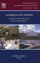 Alberta Oil Sands ebook by Kevin E Percy