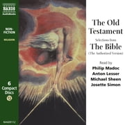 The Old Testament - Selections from The Bible (the Authorized Version) audiobook by