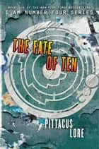 The Fate of Ten ekitaplar by Pittacus Lore