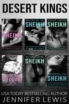 Desert Kings: The Complete Series Books 1-6 ebook by