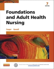 Foundations and Adult Health Nursing ebook by Kim Cooper,Kelly Gosnell