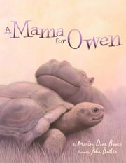 A Mama for Owen ebook by John Butler,Marion  Dane Bauer