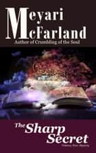 The Sharp Secret ebook by Meyari McFarland