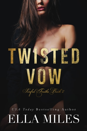 Twisted Vow ebook by Ella Miles