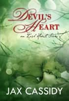 Devil's Heart ebook by Jax Cassidy