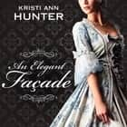 An Elegant Façade audiobook by