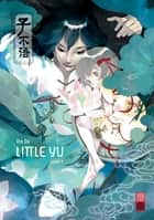 Little Yu - Tome 3 ebook by Da Xia, Da Xia