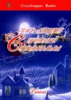 THE NIGHT BEFORE CHRISTMAS ebook by Various