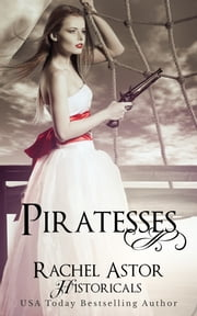Piratesses ebook by Rachel Astor