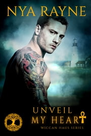 Unveil My Heart ebook by Nya Rayne
