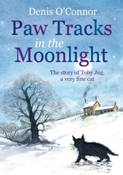 Paw Tracks in the Moonlight ebook by Denis O'Connor