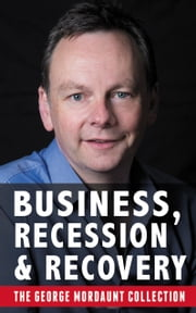 Business, Recession and Recovery ebook by George Mordaunt