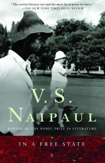 In a Free State ebook by V. S. Naipaul