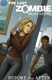 The Last Zombie:Before the After #1 ebook by Brian Keene,Fred Perry