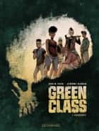 Green Class - tome 1 - Pandémie eBook by Jérôme Hamon, David Tako