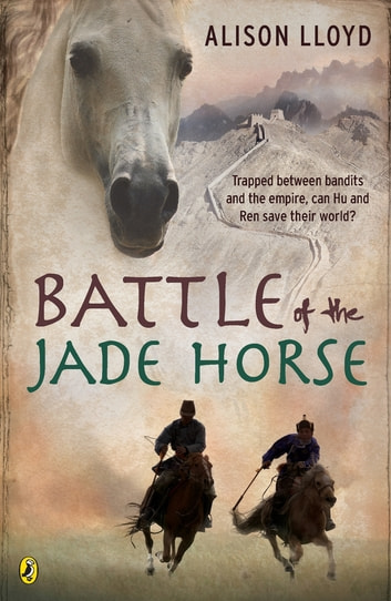 Battle Of The Jade Horse ebook by Alison Lloyd
