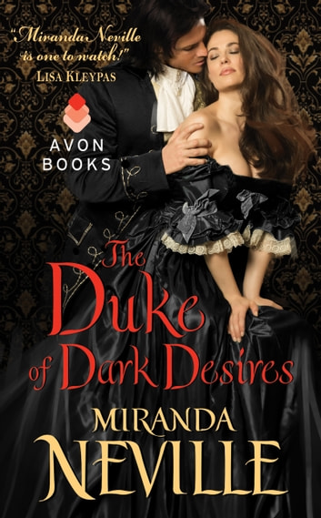 The Duke of Dark Desires ebook by Miranda Neville