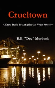 Crueltown ebook by Everett E. Murdock PhD