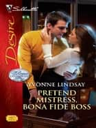 Pretend Mistress, Bona Fide Boss ebook by Yvonne Lindsay