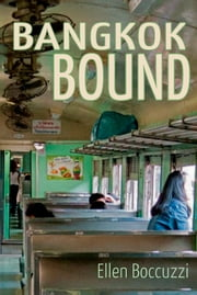 Bangkok Bound ebook by Ellen Boccuzzi