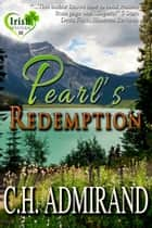 Pearl's Redemption ebook by C.H. Admirand