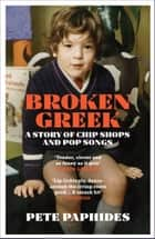 Broken Greek ebook by Pete Paphides