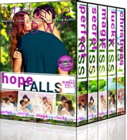 Hope Falls Series Bundle: Vol. 3 - Books 9-12.5 (#1 Perfect Kiss, #2 Secret Kiss, #3 Magic Kiss, #4 Lucky Kiss, #4.5 Christmas Wish Novella) ebook by Melanie Shawn