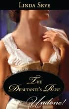 The Debutante's Ruse ebook by Linda Skye