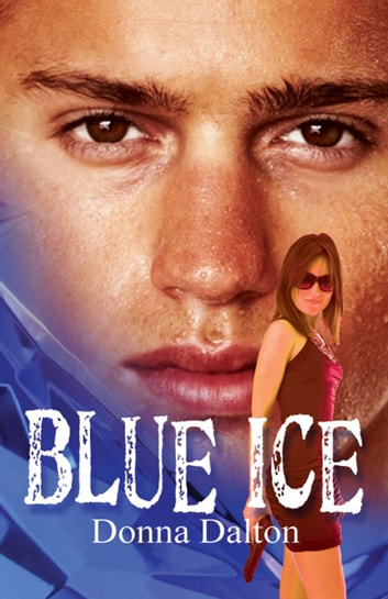 Blue Ice ebook by Donna  Dalton