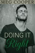 Doing it Right ebook by Meg Cooper