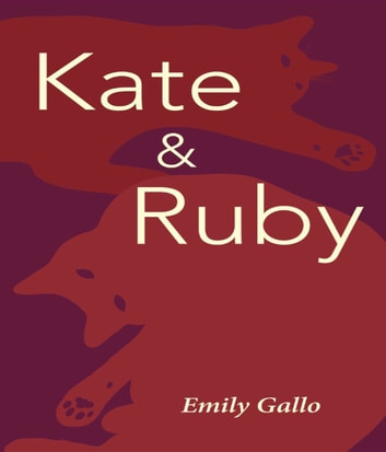 Kate & Ruby ebook by Emily Gallo