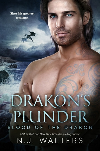 Drakon's Plunder ebook by N.J. Walters