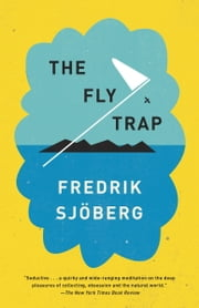 The Fly Trap ebook by Fredrik Sjöberg, Thomas Teal
