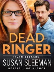 Dead Ringer - Clean and Wholesome Romantic Suspense ebook by Susan Sleeman