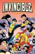 Invincible T08 - Loin de ce monde eBook by Ryan Ottley, Robert Kirkman
